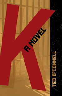 K: A Novel