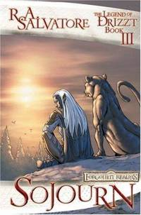 Sojourn: The Dark Elf Trilogy, Part 3 (Forgotten Realms: The Legend of Drizzt, Book III) (V. 3) by  R. A Salvatore - Hardcover - 2007 - from Munster & Company, LLC and Biblio.com