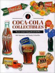Identifying Coca-Cola Collectibles (Identifying Guide Series)