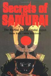 image of Secrets of the Samurai: A Survey of the Martial Arts of Feudal Japan