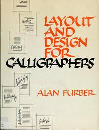 Layout and Design for Calligraphers