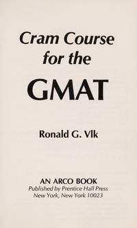 *Cram Course for the Gmat by R, VIK - 1984