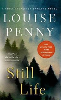 image of Still Life: A Chief Inspector Gamache Novel