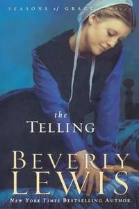 The Telling (Seasons of Grace, Book 3)