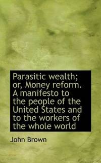 Parasitic Wealth
