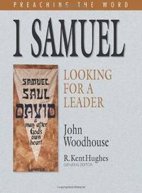 I Samuel: Looking for a Leader