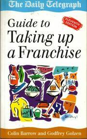 The Daily Telegraph Guide to Taking Up a Franchise