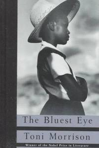 The Bluest Eye by Toni Morrison - Hardcover - First Edition - 1993-01-01 - from Ergodebooks (SKU: DADAX0679433732)