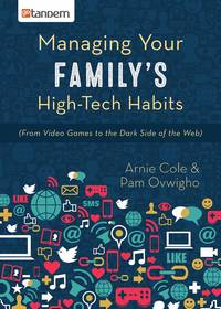 Managing Your Family's High-Tech Habits [From Video-Games to the Dark Side of the Web]