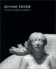 Divine Favor: The Art of Joseph O'Connell (Introducing Minnesota Religion)