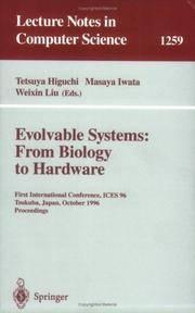 Evolvable Systems: From Biology to Hardware by Higuchi, Tetsuya; Iwata, Masaya; Liu, Weixin - 1997