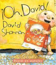 image of ¡Oh, David!: David en pañales: (Spanish language edition of Oh, David! A Diaper David Book) (Diaper David/David en Panales (Spanish)) (Spanish Edition)