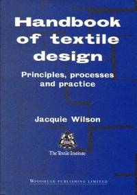 Handbook of Textile Design: Principles, Processes and Practice