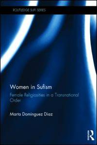 Women in Sifism: Female Religiosities in a Transnational Order