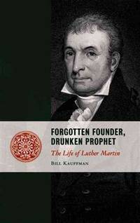 Forgotten Founder, Drunken Prophet