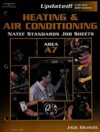 NATEF Standards Job Sheet - A7 Heating and Air Conditioning (Natef Standards Job Sheets)