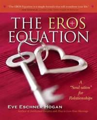 The EROS Equation: A Soul-ution for Relationships