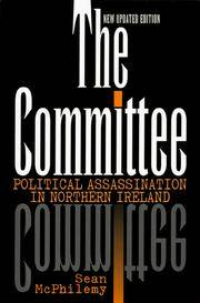 The Committee: Political Assassination in Northern Ireland by  Sean McPhilemy - Paperback - 1999 - from Rob Briggs Books (SKU: 8821)