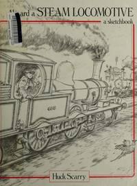 Aboard A Steam Locomotive