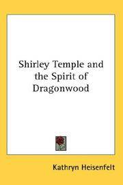 Shirley Temple and The Spirit Of Dragonwood