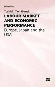 LABOUR MARKET AND ECONOMIC PERFORMANCE  Europe, Japan and the USA
