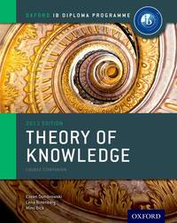 IB Theory of Knowledge Course Book: Oxford IB Diploma Program Course Book