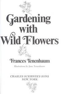 GARDENING WITH WILD FLOWERS