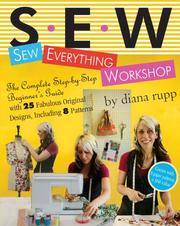 S.E.W. Sew Everything Workshop by Rupp, Diana ( Author ) ON Nov-12-2007, Spiral bound
