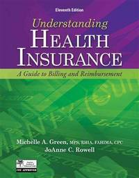 Understanding Health Insurance: A Guide to Billing and Reimbursement (with Premium Website...