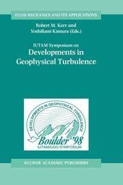 IUTAM Symposium on Developments in Geophysical Turbulence: Held at the National Center for...