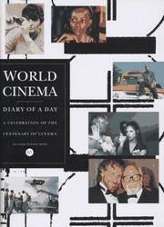 World Cinema Diary of a day a Celebration of The Centenary of Cinema