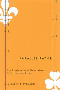 Parallel Paths: The Development of Nationalism in Ireland and Quebec