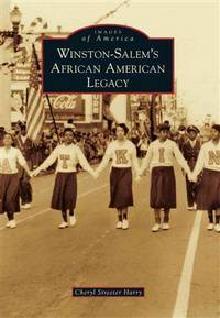 Winston-Salem's African American Legacy (Images of America)