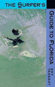 The Surfer's Guide to Florida by  Amy Vansant - Paperback - First Edition - from Trumpington Fine Books Limited and Biblio.co.uk