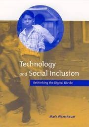 Technology and Social Inclusion: Rethinking the Digital Divide