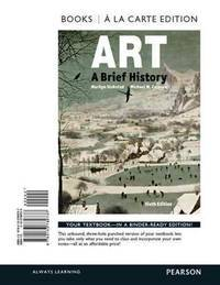 image of Art: A Brief History -- Books a la Carte (6th Edition)