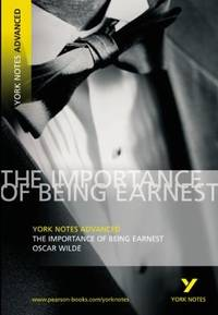 YNA Importance of Being Earnest (York Notes Advanced)