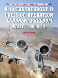 A-10 Thunderbolt II Units of Operation Enduring Freedom, 2008-14
