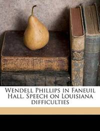 image of Wendell Phillips in Faneuil Hall. Speech on Louisiana difficulties
