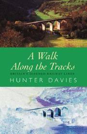 A Walk Along the Tracks