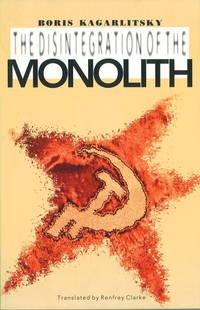 Disintegration Of the Monolith