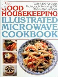 Good Housekeeping Illustrated Microwave Cookbook, The