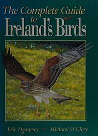 The Complete Guide to Ireland's Birds