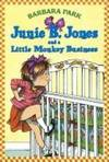 JUNIE B. JONES AND A LITTLE MONKEY BUSINESS (JUNIE B. JONES, NO 2)