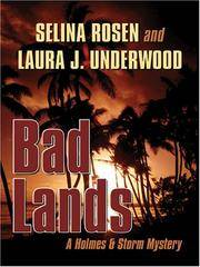 Bad Lands: A Holmes & Storm Mystery (Five Star Mystery Series)