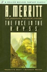 The FACE IN THE ABYSS (Collier Nucleus Science Fiction Classic)