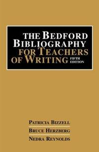 Bedford Bibliography for Teaching Writers 5e by  Patricia Bizzell - Hardcover - 5th ed. - 2000 - from Books-onice and Biblio.com