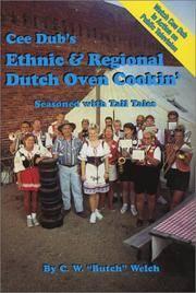 Cee Dub's Ethnic & Regional Dutch Oven Cookin'