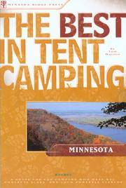 image of The Best in Tent Camping: Minnesota: A Guide for Car Campers Who Hate RVs, Concrete Slabs, and Loud Portable Stereos (Best Tent Camping)