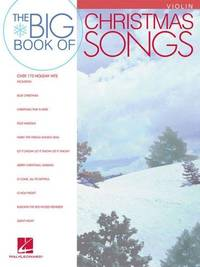 The Big Book of Christmas Songs VIOLIN